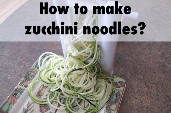 How to make zucchini noodles - zoodles?