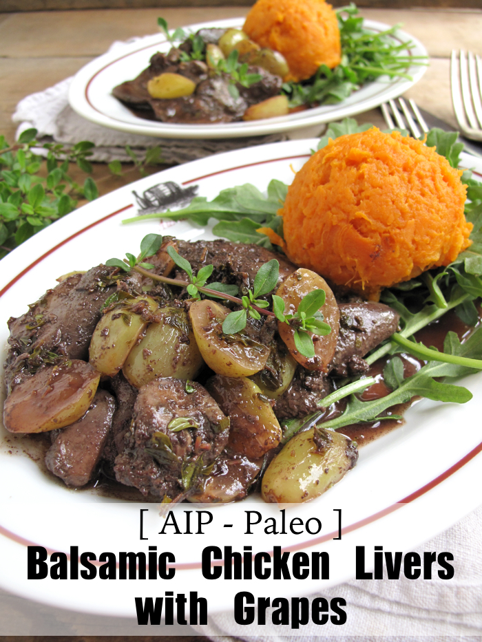 AIP / Paleo Balsamic Chicken Livers with Grapes - A Squirrel in the Kitchen