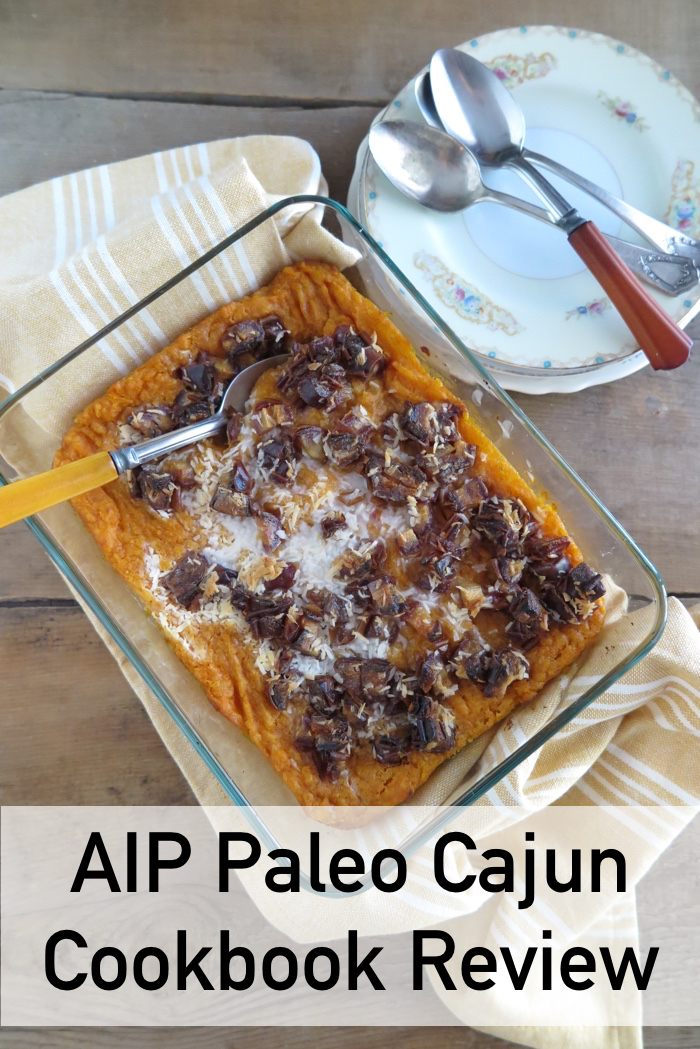 AIP Paleo Cajun Cookbook Review - A Squirrel in the Kitchen