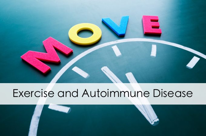 Exercise and Autoimmune Disease: Beneficial or Dangerous?