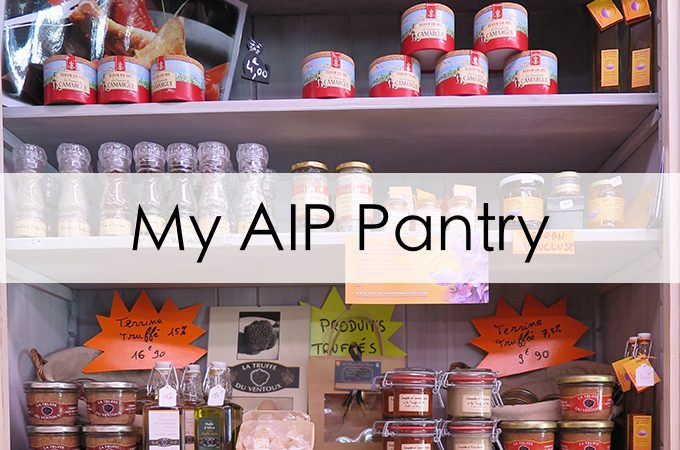 25+ AIP pantry staples you need to get started!