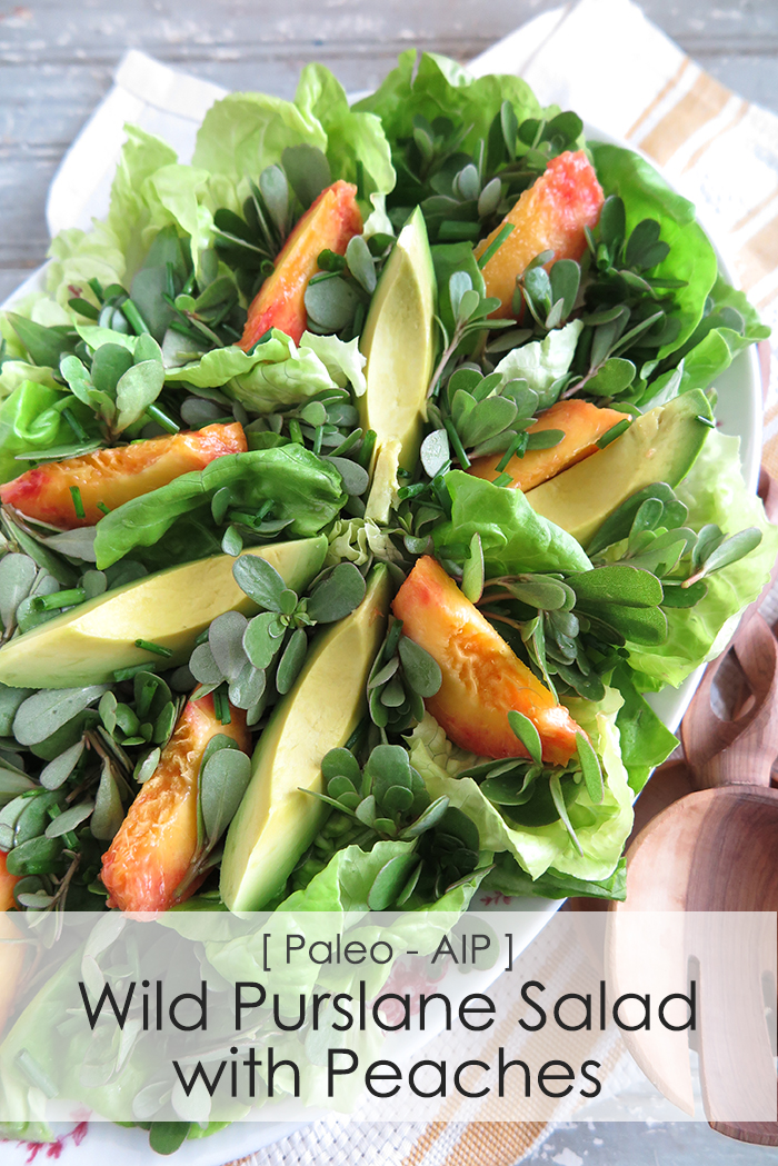 Wild Purslane Summer Salad with Peaches (Paleo, AIP)