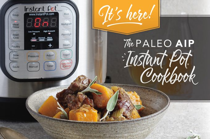 The Paleo AIP Instant Pot Cookbook Review and Giveaway!